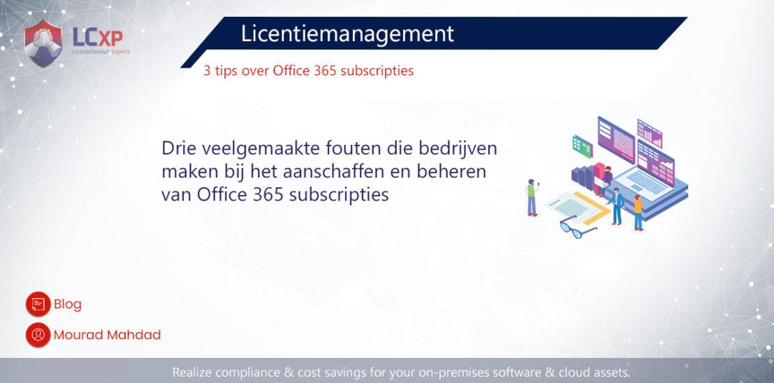 Mourad Blog 3 tips - Office 365 Licentiemanagement